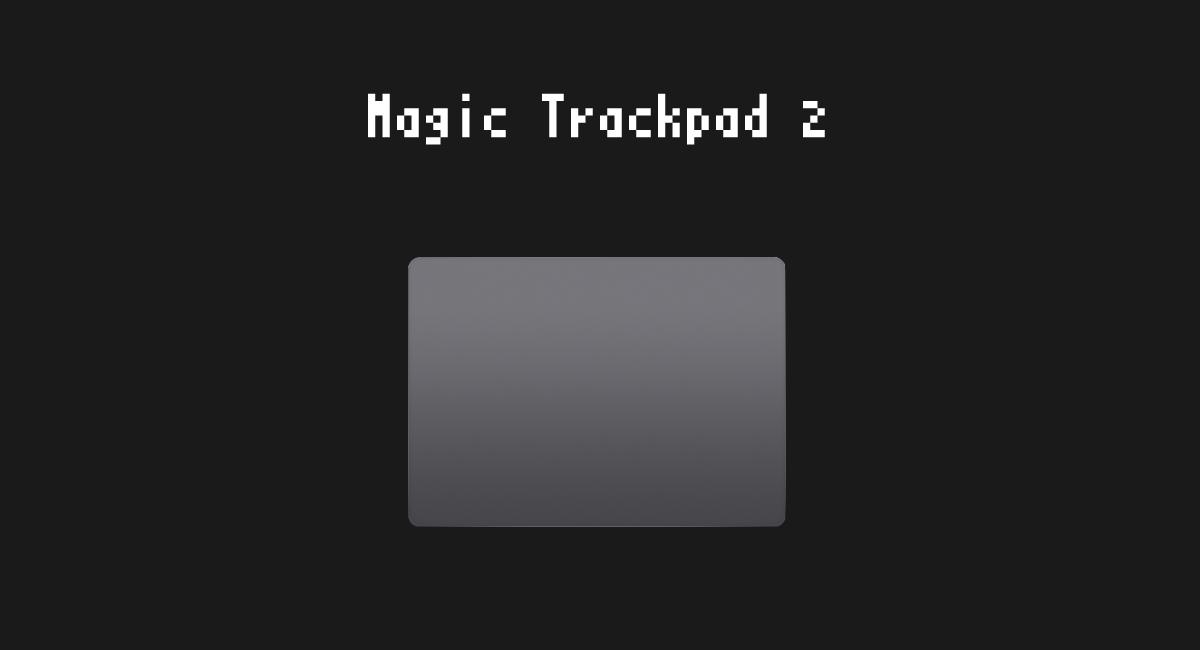 『Magic Trackpad 2』スペースグレイモデル