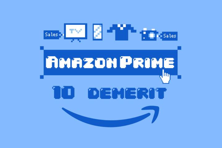 """5年間加入して感じた『Amazonプライム』特典""""10""""のデメリット"""