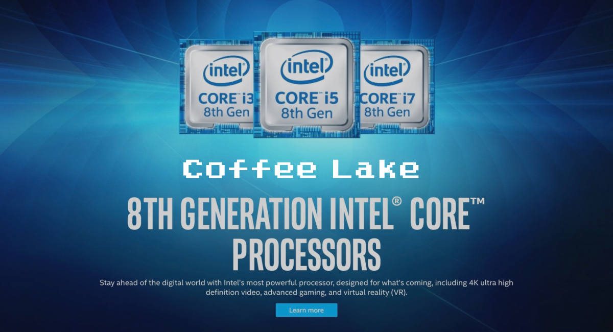 『Coffee Lake』のラインナップ