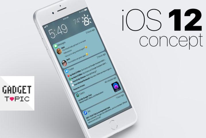 『iOS 12』のコンセプトUI公開!ロック画面がより便利になる?