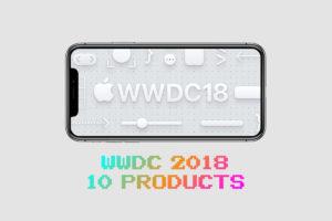 """『WWDC 2018』で発表が噂される""""10""""のプロダクトがエモい?"""