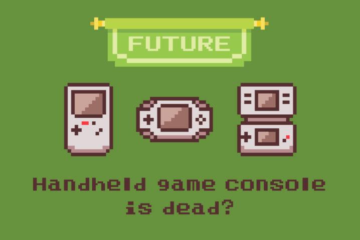 """携帯ゲーム機は終わってしまうのか?そして、""""次世代""""は…?"""