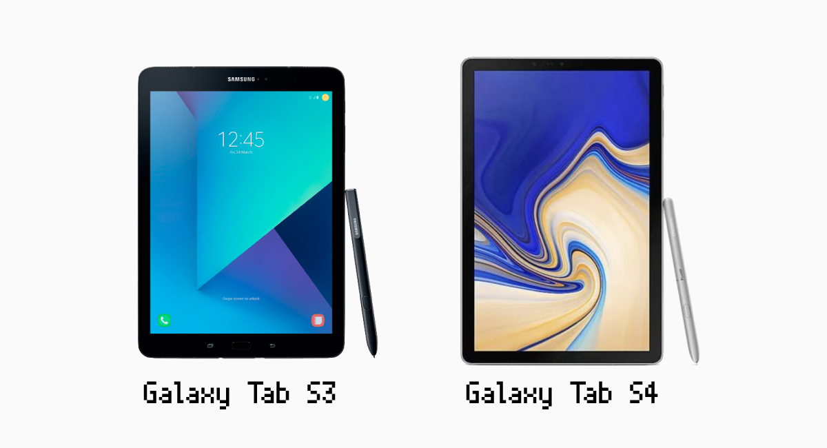 Galaxy Tab S3 vs Galaxy Tab S4。