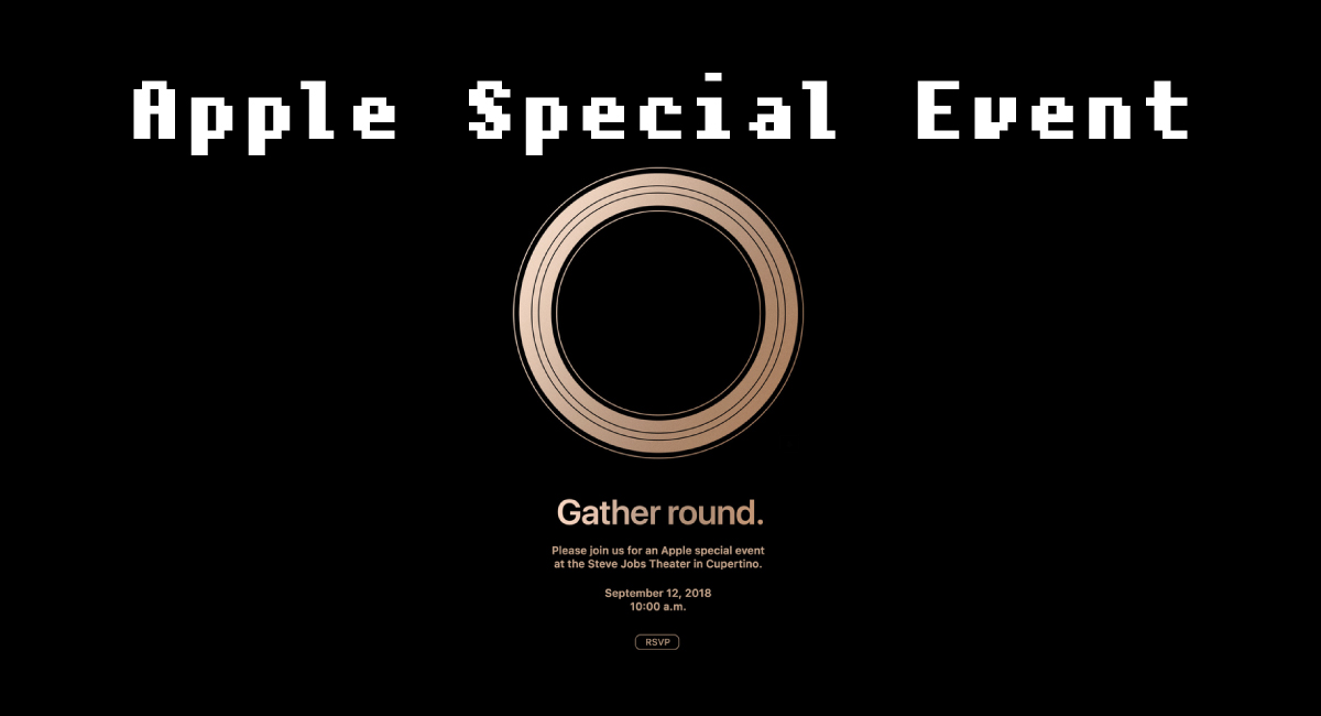 『Apple Special Event September 2018』概要