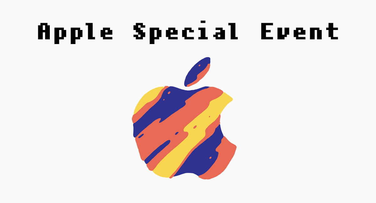 『Apple Special Event』は10月30日開催
