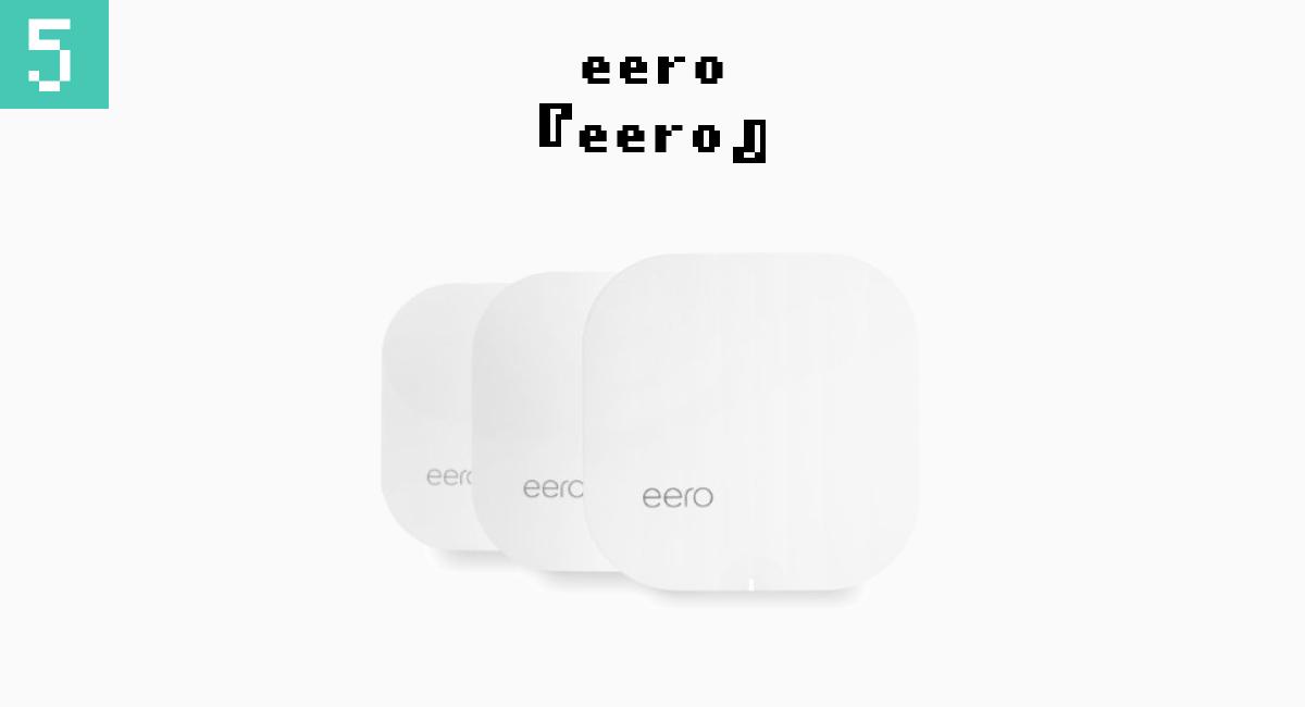 5.eero『eero』