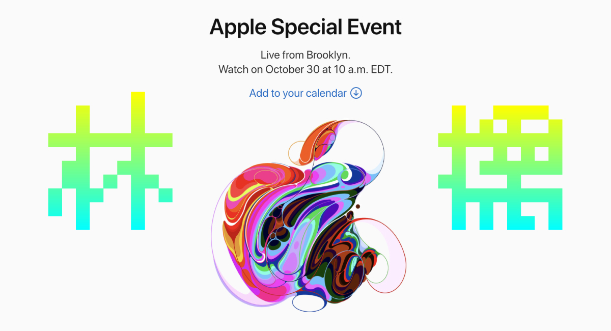 『Apple Special Event』が10月30日に開催確定!