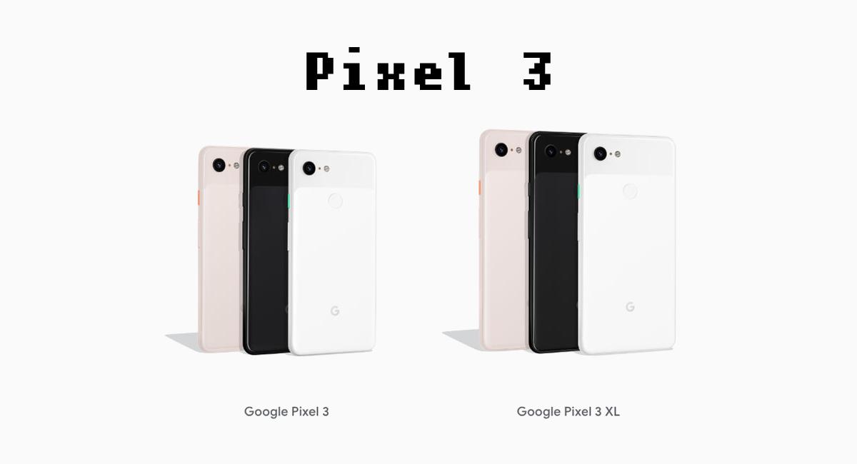 Googleが創造した『Pixel 3』