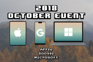 10月開催のApple・Google・Microsoftイベント予想まとめ
