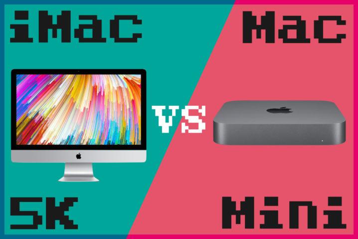 どっちが買い?『Mac mini 2018』vs『iMac 5K 2017』—高性能はどれ?吊るしでOK?ガチ比較で明らかにするぞっ!