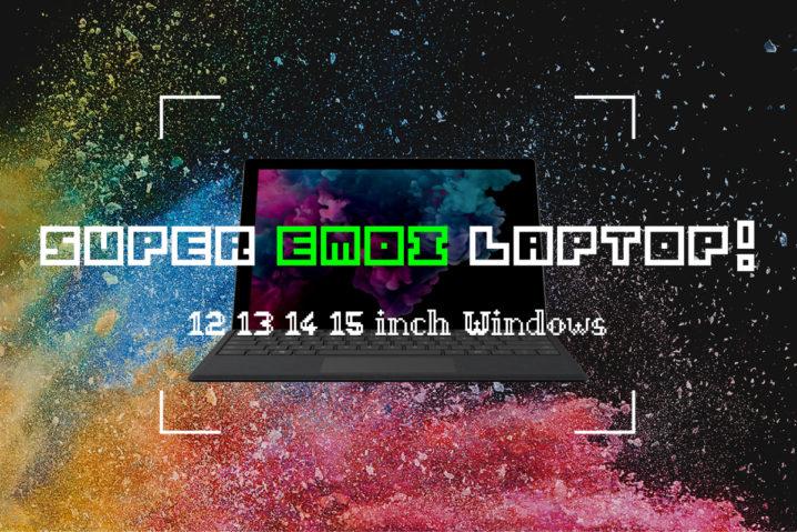 """ギーク推奨!本当に買うべき""""エモい""""WindowsノートPC –12&13&14&15–"""