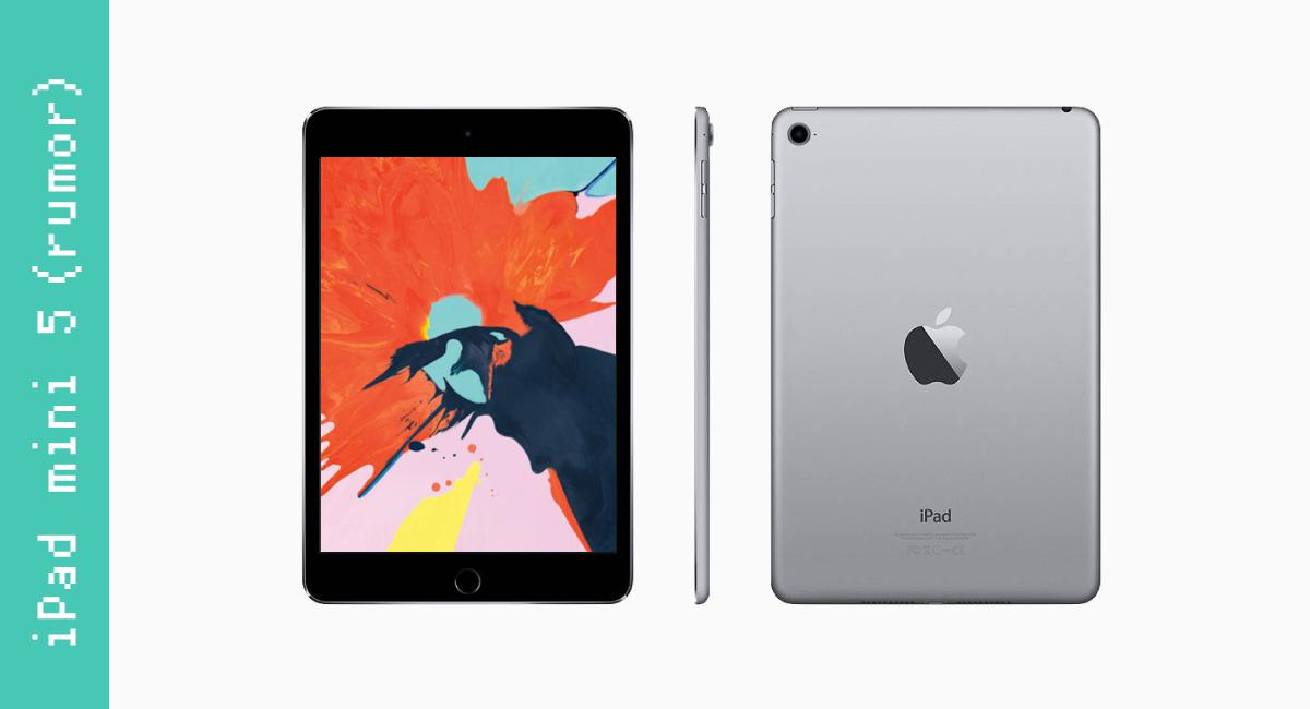 新型『iPad mini 5』の情報を基にして作ったよ!