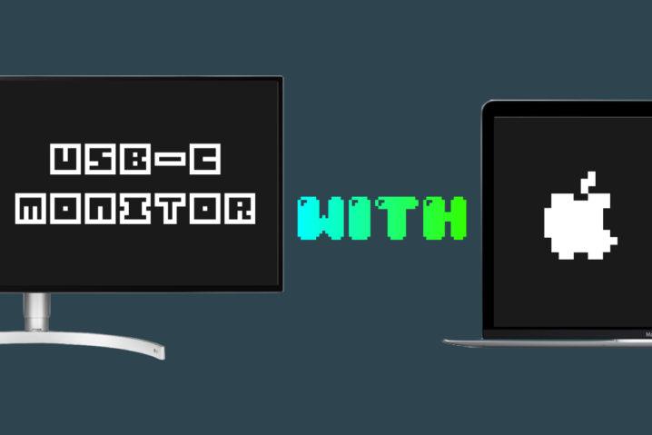 《2019年版》Macに合うUSB-Cディスプレイまとめ&導入のすすめ
