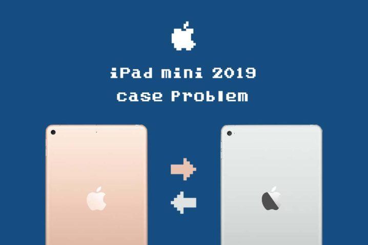 注意!iPad mini(2019)はmini 4とケース互換性ナシ!現状のオススメはELECOMか?