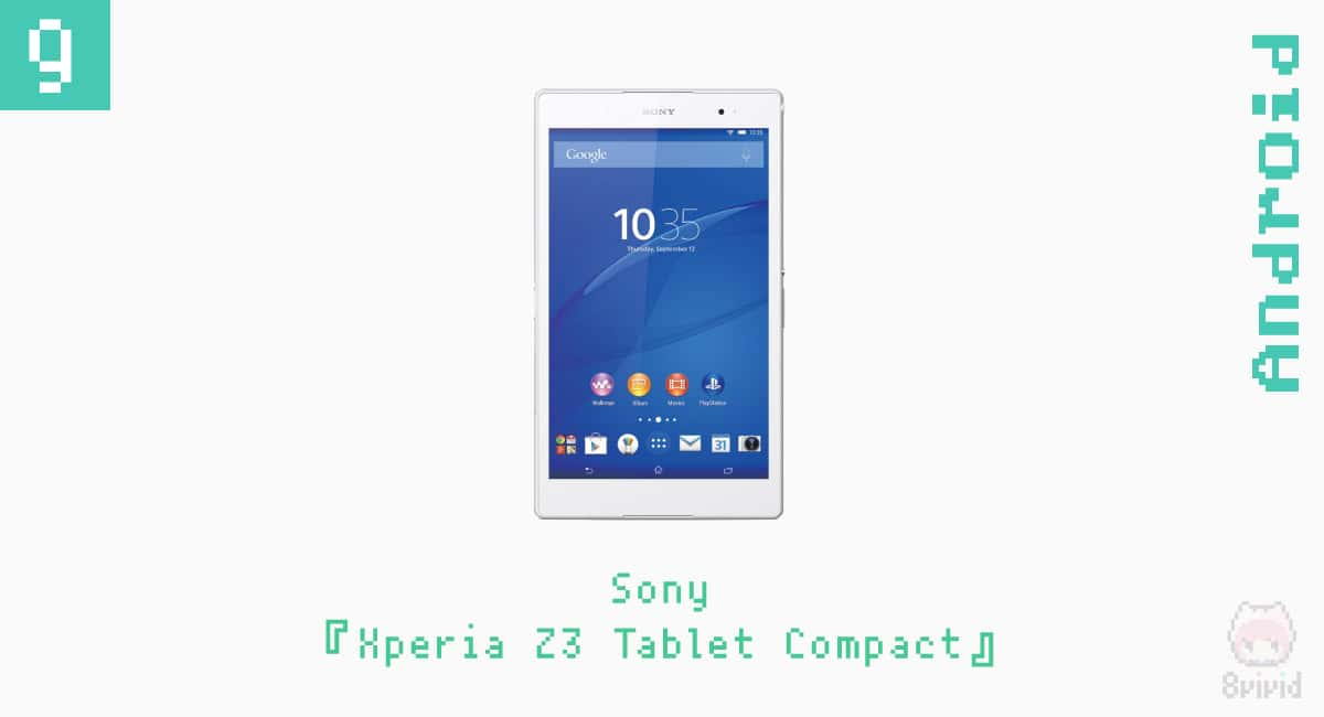 9.Sony『Xperia Z3 Tablet Compact』