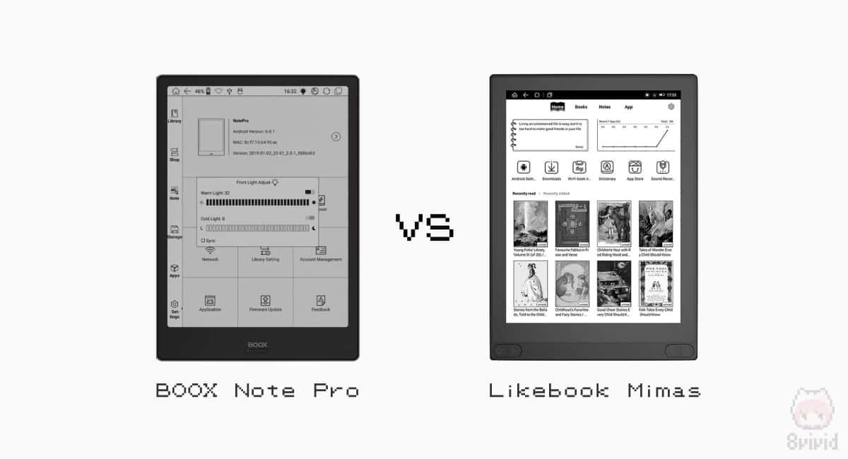 BOOX Note ProとLikebook Mimasはライバル。