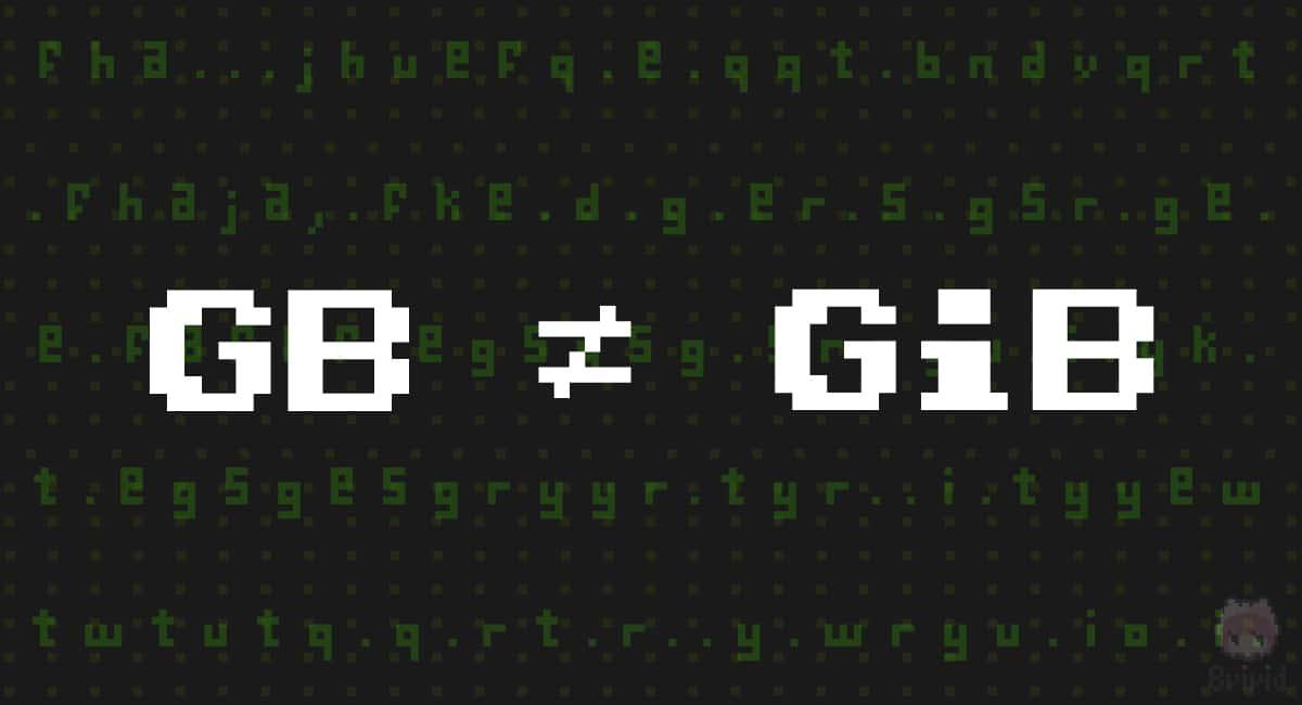 GBとGiBは別の単位。
