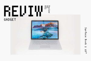 【レビュー】Microsoft『Surface Book 2 15インチ』—GPU搭載2in1の最高峰が降臨