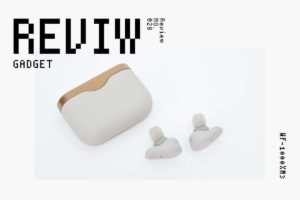 【レビュー】Sony『WF-1000XM3』—TWSの完成形が降臨した日