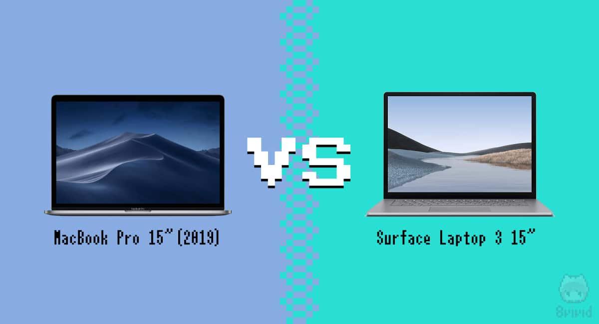 MacBook Pro 15″(2019)とSurface Laptop 3 15″対決。
