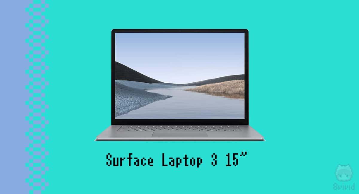 Surface Laptop 3 15″に向く人・向かない人