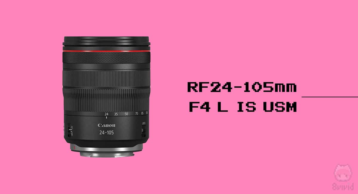 レンズはRF24-105mm F4 L IS USM。
