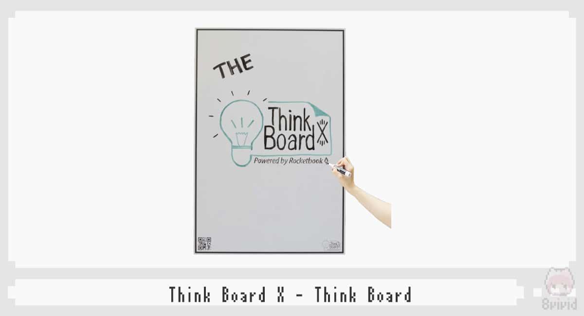 Think Board『Think Board X』
