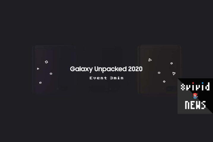 """3分で見る『Galaxy UNPACKED 2020』総括—Z Flip・S20・Buds+登場。今年は""""縦折り""""なのね"""
