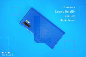 【ミニレビュー】Samsung『Galaxy Note10+ Leather Back Cover』—本革な唯一無二の選択肢