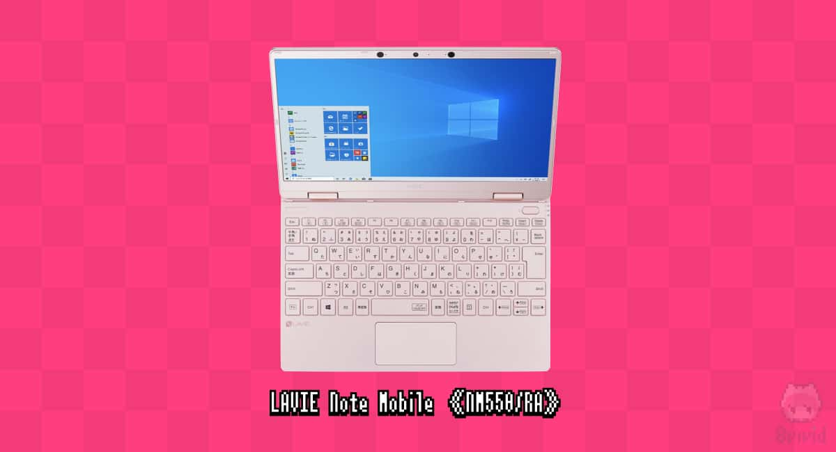 NEC『LAVIE Note Mobile《NM550/RA》』