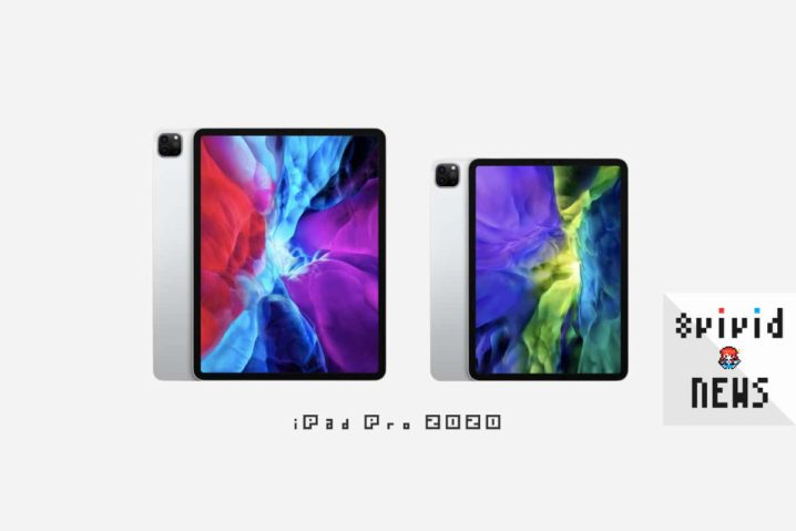 新型iPad Pro(2020)発表—2眼カメラ+LiDAR+宙に浮くMagic Keyboard