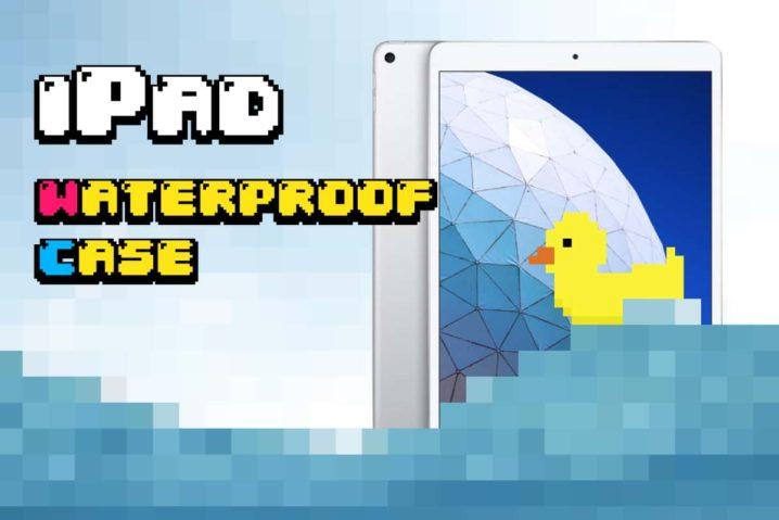 iPad対応防水タブレットケースまとめ。IP68準拠でお風呂タブ化なの! –2020年版–