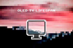 有機ELテレビの寿命 = 10万時間(約11年)と実は長い。でも、5年間隔が買い時な話