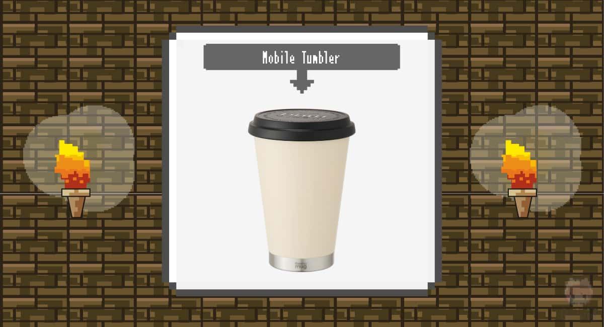 thermo mug『Mobile Tumbler』