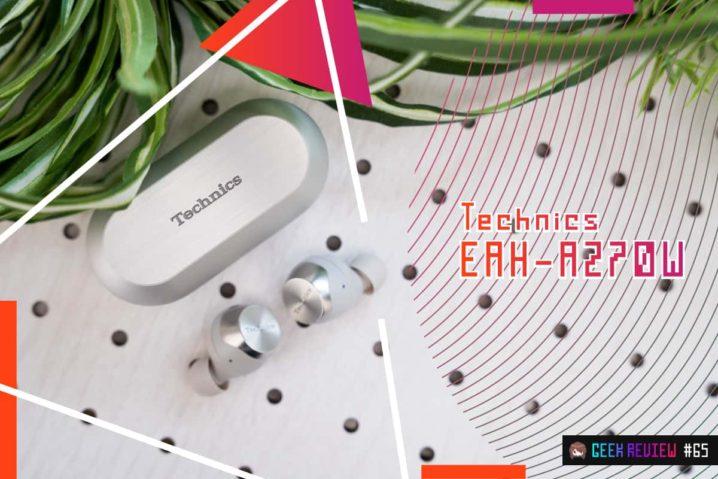 【レビュー】Technics『EAH-AZ70W』—ノイキャン完全ワイヤレスイヤホンの到達点