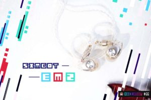 【レビュー】SIMGOT『EM2』—ハイレゾ&ハイブリッドな1粒で2度美味しいIEM[PR]