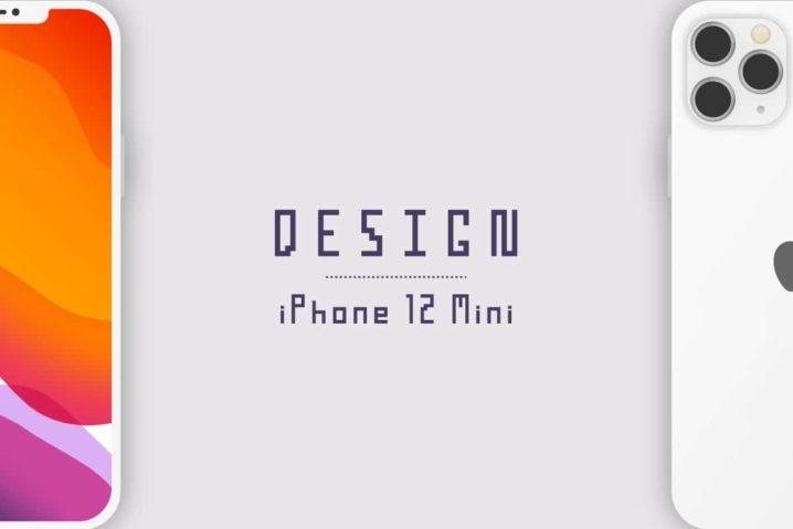 噂を基にiPhone 12 Miniのデザインを自作した—狭額縁の比率とリアカメラの位置関係の論理性維持は難しい