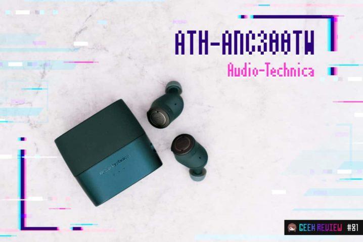 【レビュー】Audio-Technica『ATH-ANC300TW』—ノイキャン完全ワイヤレスイヤホンの万能選手