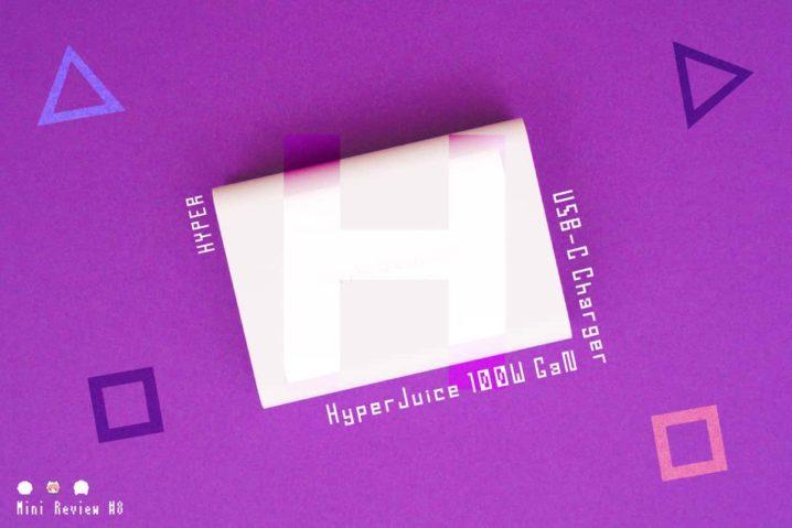 【レビュー】HYPER『HyperJuice 100W GaN USB-C Charger』—MacBook Proの相棒!100W対応USB PD充電器