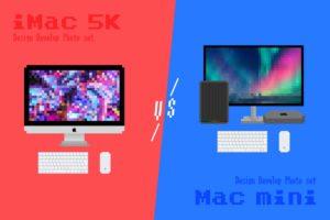デザイナー的 iMac 5K vs Mac mini 比較—開発&写真に最適なプロマシンはどっち?