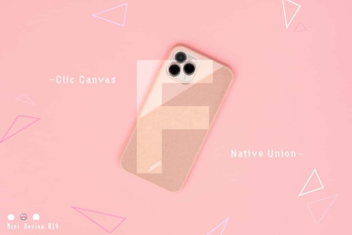 【レビュー】Native Union『Clic Canvas』—異素材感が可愛いiPhone 11 Proケース