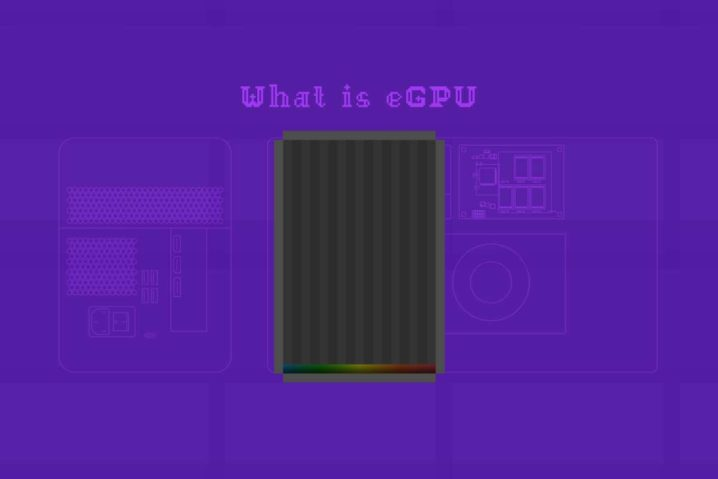 eGPUとは?—接続&内部構造と利用に必要なものをお勉強