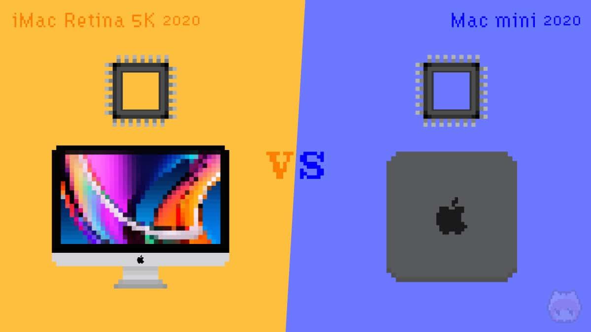 iMac Retina 5K(2020)とMac mini(2020)のCPUを比較。