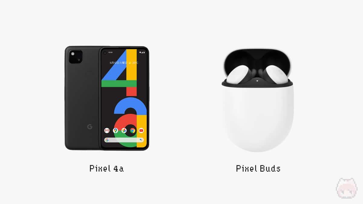 Pixel 4a & Pixel Buds