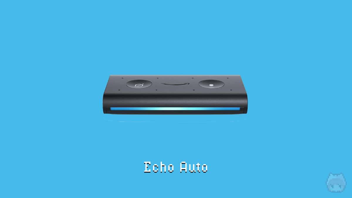 Amazon Echo Auto系
