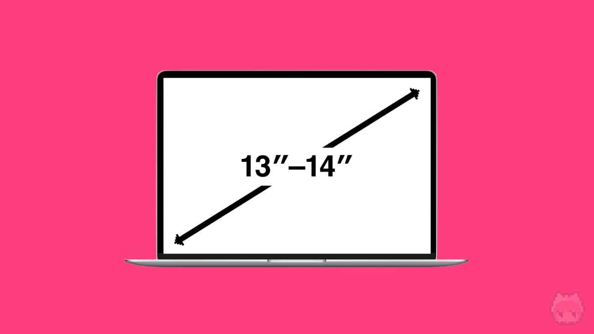 【条件1】画面サイズ:13インチ〜14インチ
