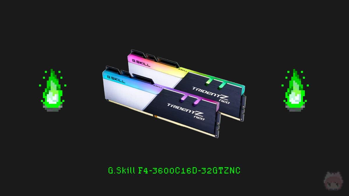 G.Skill F4-3600C16D-32GTZNC