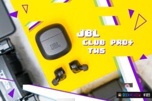 【レビュー】JBL CLUB PRO+ TWS:EQで遊ぶDJ系モダン完全ワイヤレスイヤホン