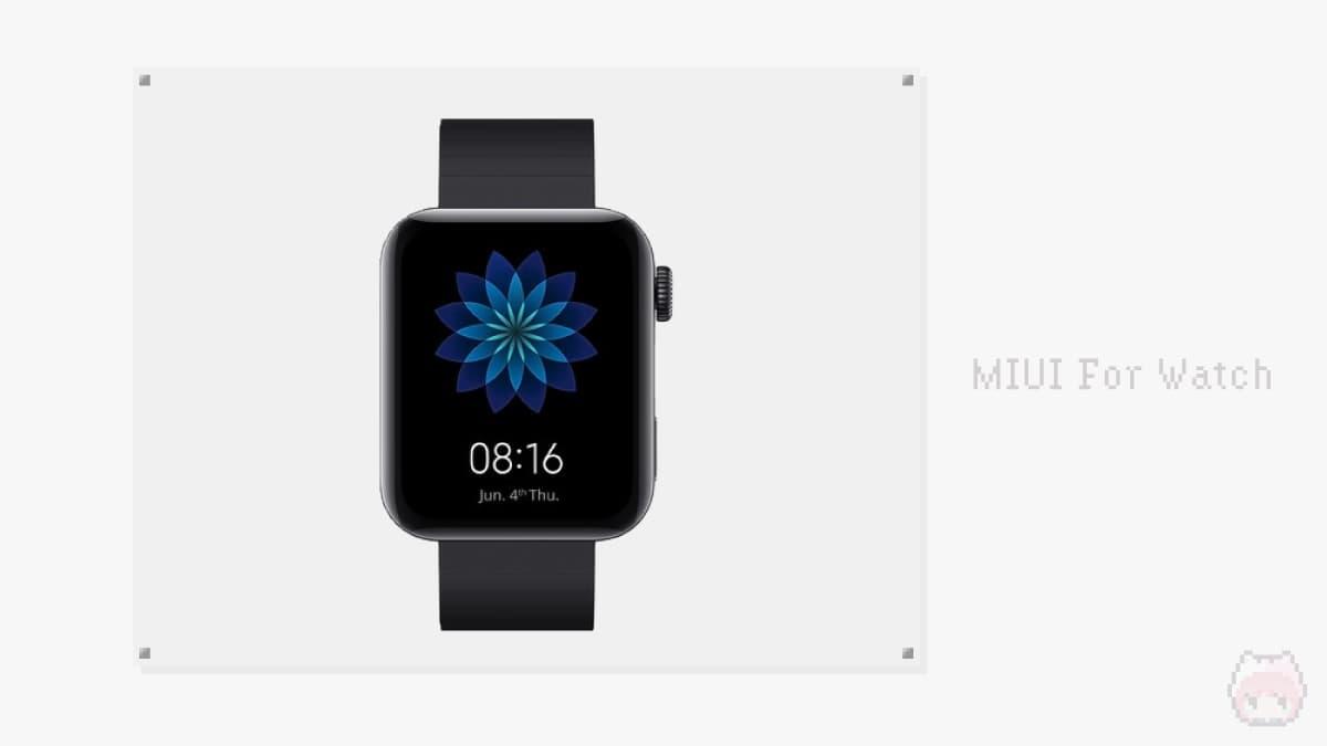 MIUI For Watch - Xiaomi