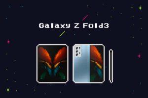 2021年新型『Galaxy Z Fold3』の海外リーク情報まとめ